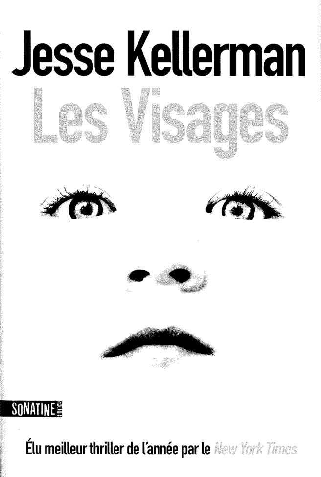 Les visages de Jesse Kellerman dans Roman policier LesVisages_original