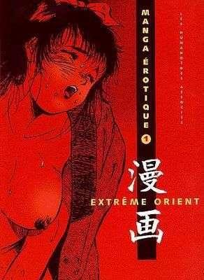 Manga Erotique T1 : Extrême Orient