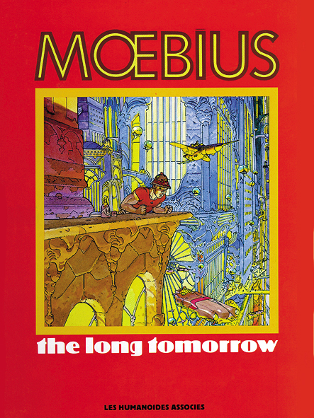 Mœbius Œuvres : The Long Tomorrow
