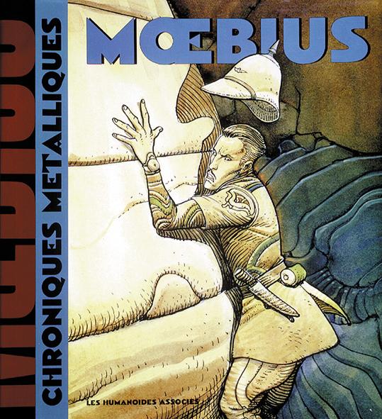 Mœbius Œuvres : Chroniques métalliques