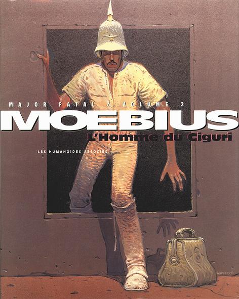 Mœbius Œuvres : L'Homme du Ciguri