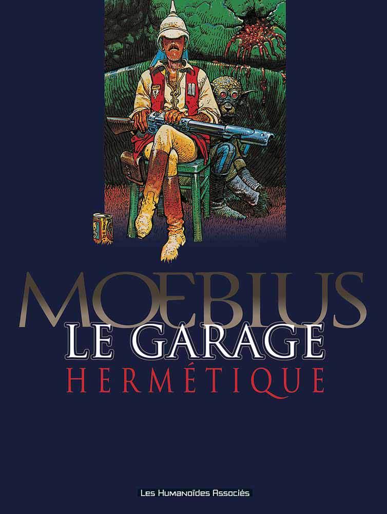 Mœbius Œuvres : Le Garage hermétique