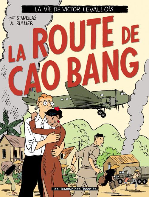 Victor Levallois T2 : La route de Cao Bang