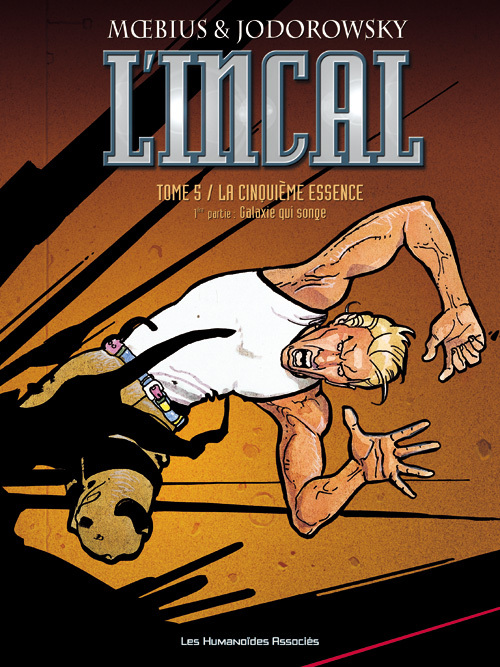 L'Incal T5 : La Cinquième Essence - 1 Galaxie qui songe