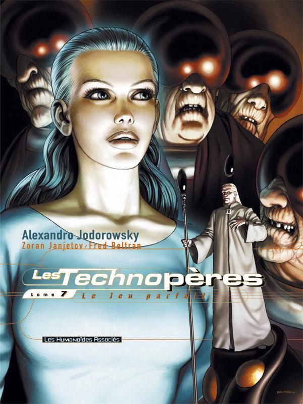 Les Technopères T7 : Le Jeu parfait