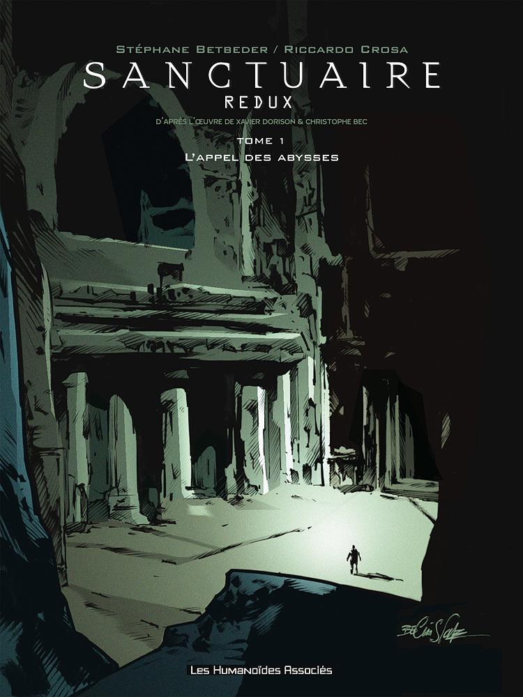 Sanctuaire Redux T1 : L'Appel des abysses