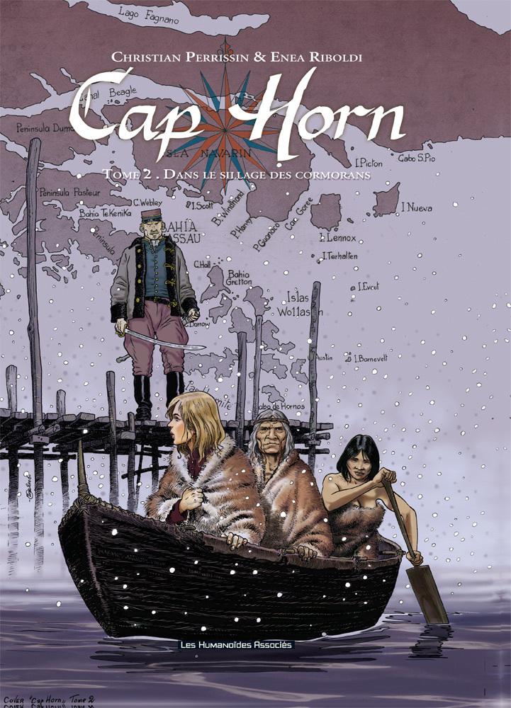 Cap Horn T2 : Dans Le Sillage des Cormorans