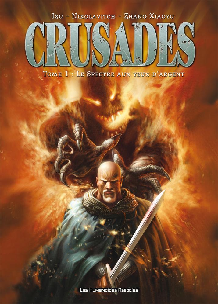 Crusades T1 : Le spectre aux yeux d'argent