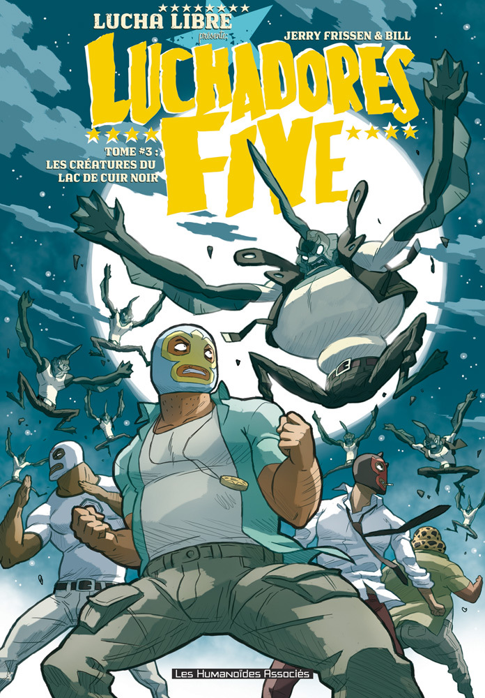 Luchadores five T3 : Les Créatures du lac de cuir noir