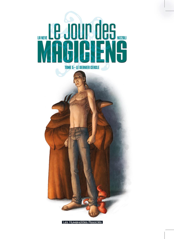 Le Jour des magiciens T5 : Le Dernier Cercle