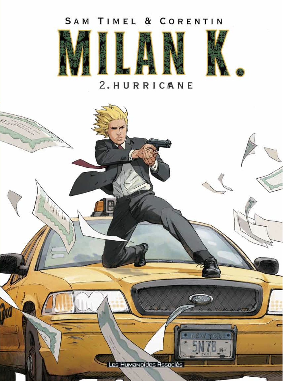 Milan K. T2 : Hurricane