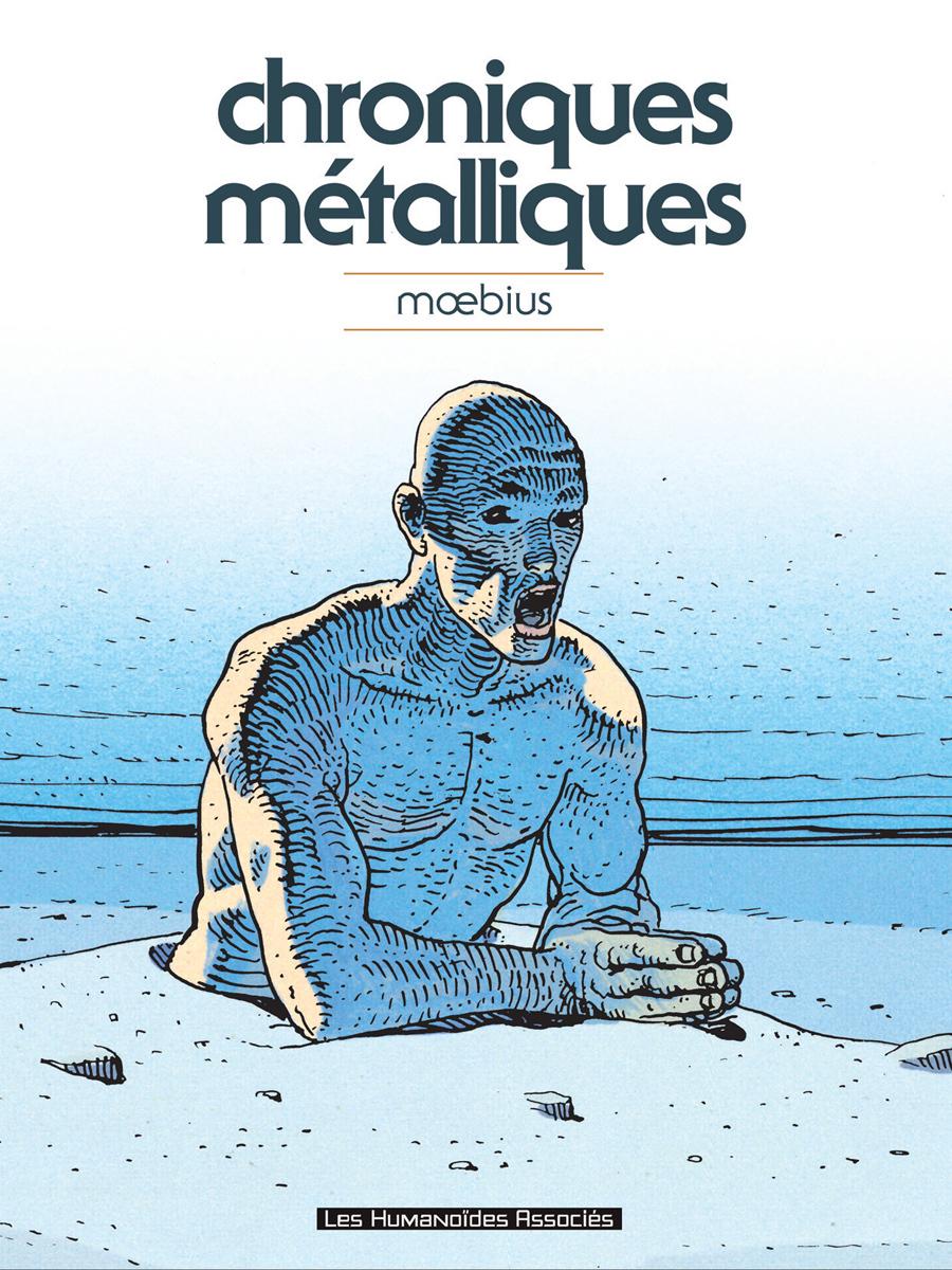 Mœbius Œuvres : Chroniques métalliques Classique