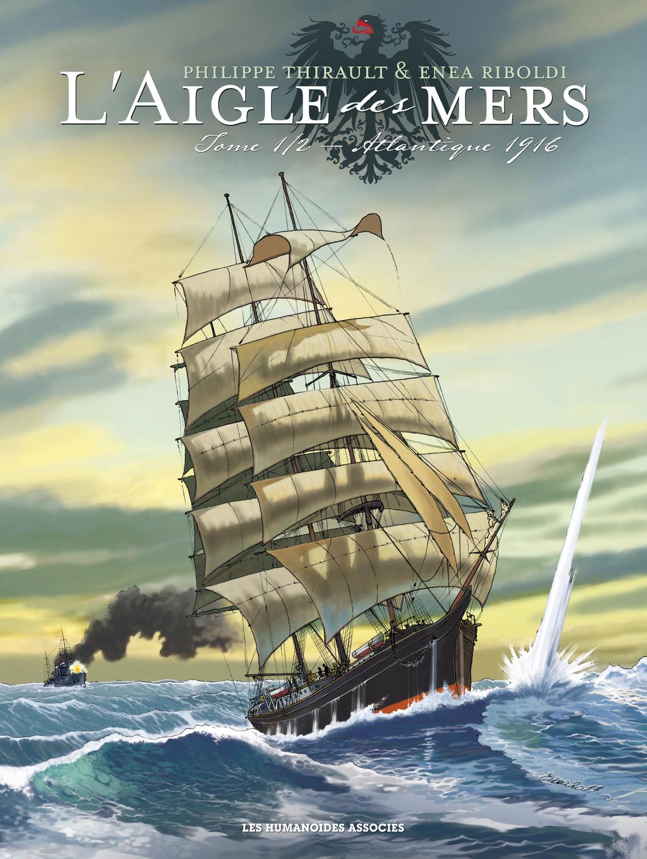 L'Aigle des mers T1 : Atlantique 1916