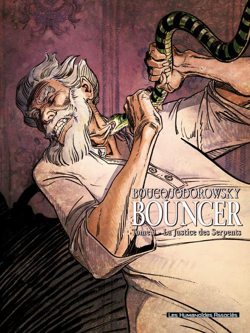 Bouncer - Numérique T3 : La Justice des serpents