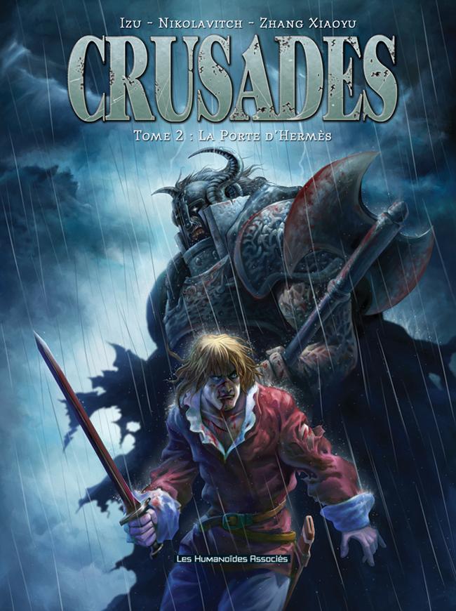 Crusades - Numérique T2 : La Porte d'Hermès