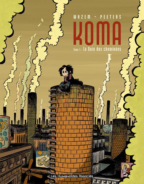Koma - Numérique T1 : La Voix des cheminées