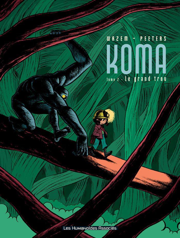 Koma - Numérique T2 : Le Grand Trou