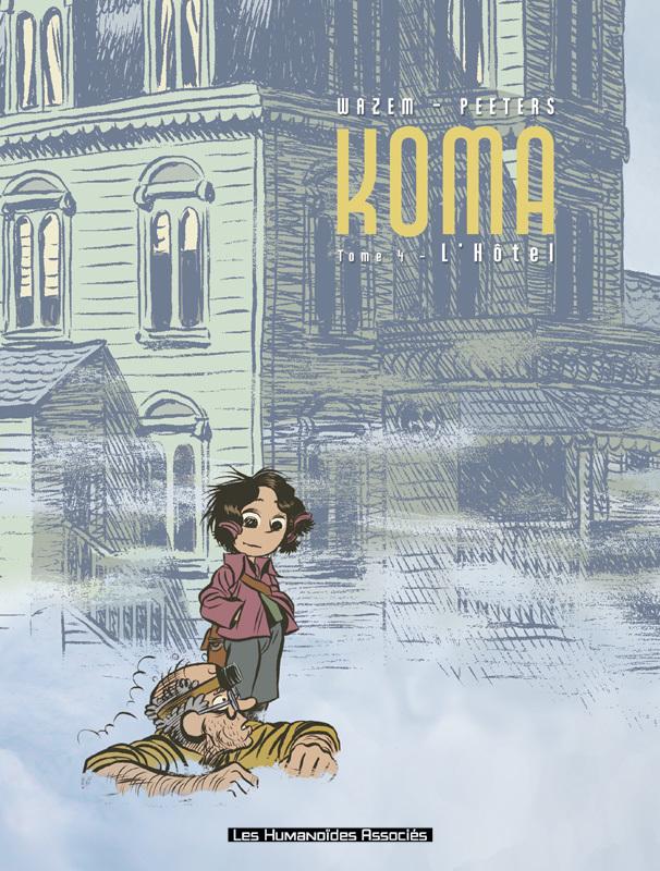 Koma - Numérique T4 : L'Hôtel