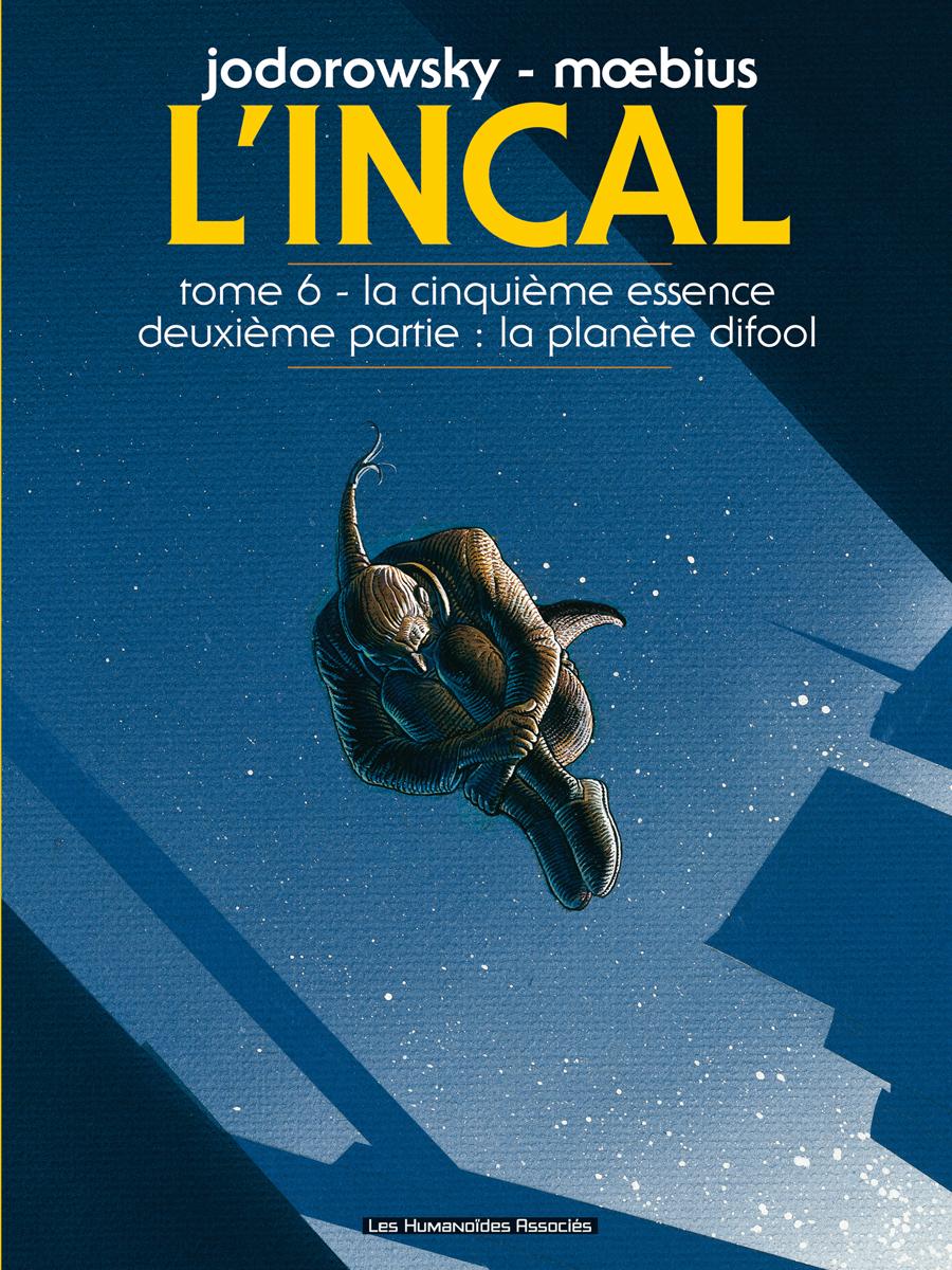 L'Incal - Numérique T6 : La Cinquième Essence - Planète Difool