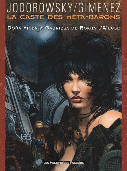 La Caste des Méta-Barons - Numérique T6 : Doña Vicenta Gabriela de Rokha l'Aïeule
