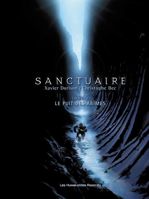 Sanctuaire - Numérique T2 : Le Puits des Abîmes
