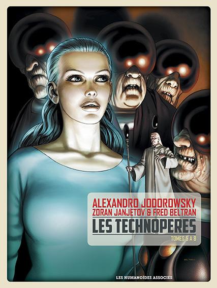 Les Technopères - Intégrale : T5 à 8