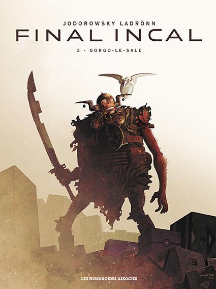 Final Incal - Numérique T3 : Gorgo le Sale