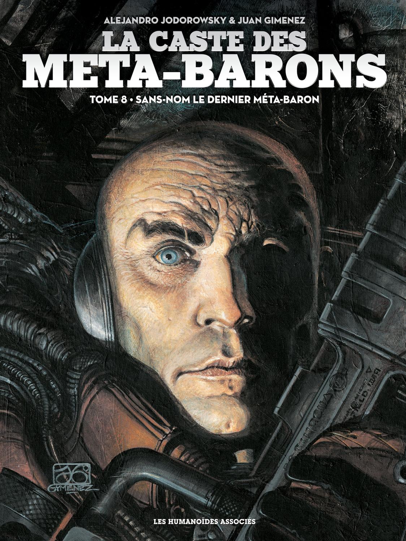 La Caste des Méta-Barons T8 : Sans-Nom le dernier Méta-Baron
