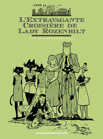 L'Extravagante Croisière de Lady Rozenbilt édition noir et blanc