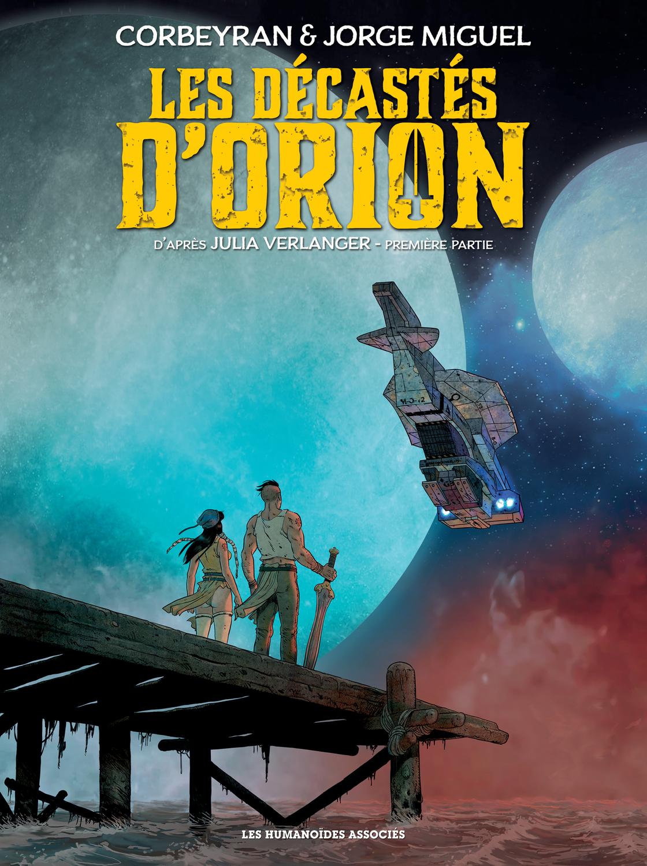 Les Décastés d'Orion T1