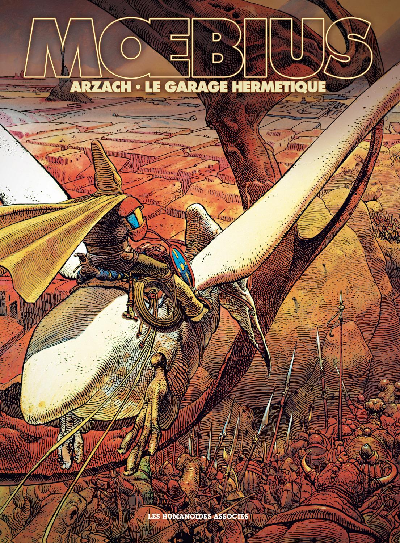 Mœbius Œuvres : Arzach & Le Garage hermétique