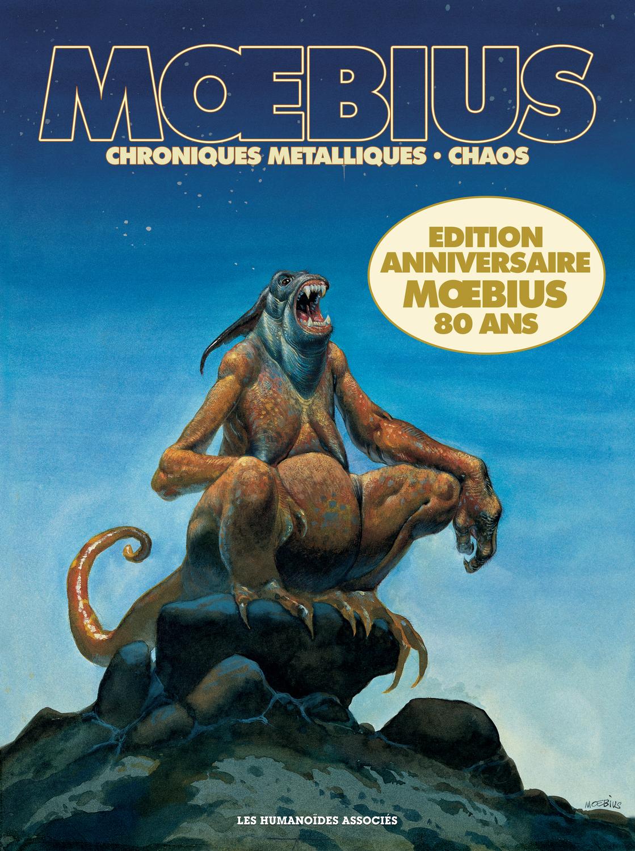Mœbius Œuvres : Chroniques Métalliques et Chaos